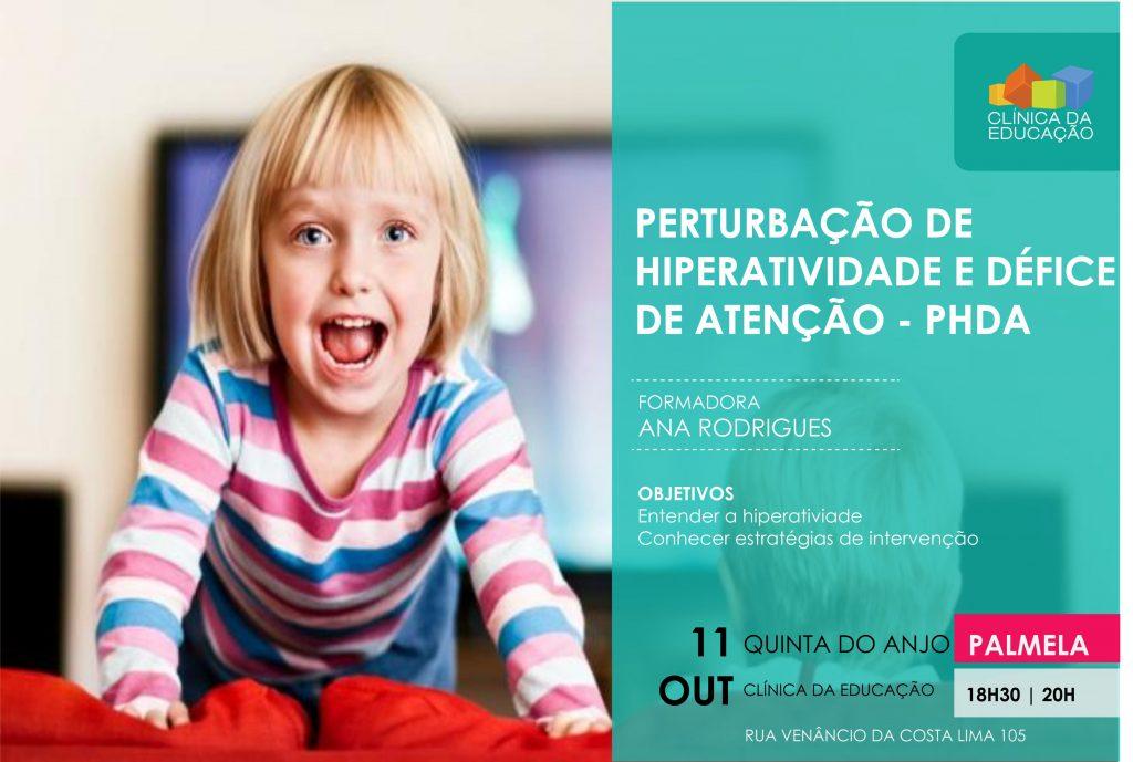PERTURBAÇÃO DE HIPERATIVIDADE E DÉFICE DE ATENÇÃO – PHDA
